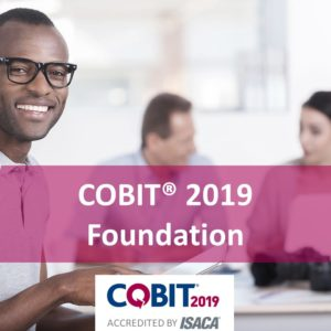 COBIT 2019 Foundation Course with an African male man, accredited by ISACA